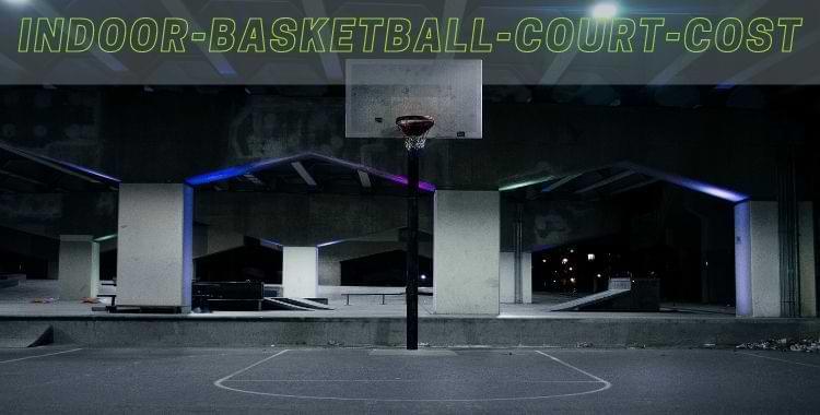 Indoor-Basketball-court-cost