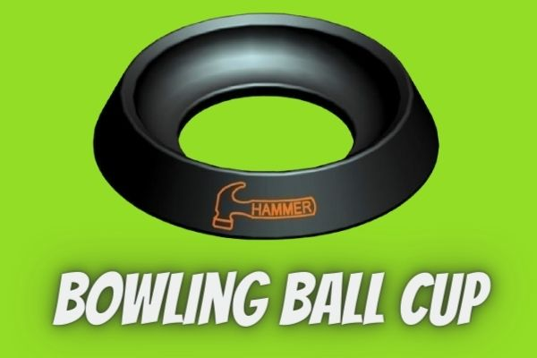 Bowling Ball Cup