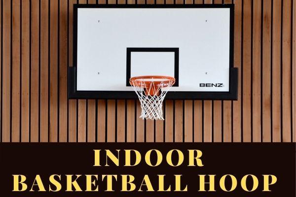 Best Indoor Basketball Hoop Reviews