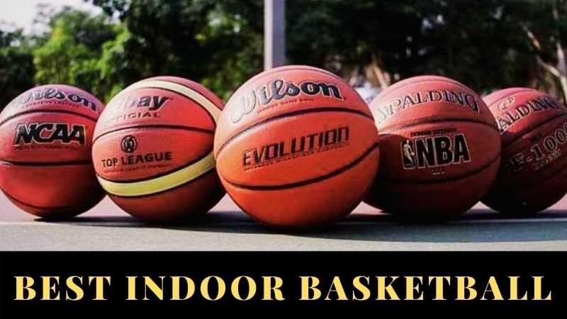 Best Indoor Basketball Reviews