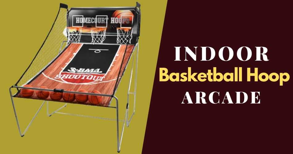 Best Indoor Basketball Hoop Arcade Reviews